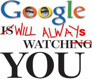 Google or Big Brother?